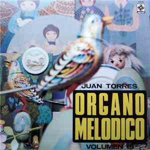Juan Torres - Organo Melodico Volumen 15 download