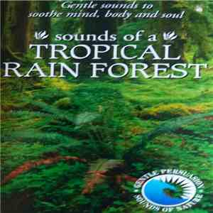 No Artist - The Sounds Of Nature - Sounds Of The Tropical Rain Forest download