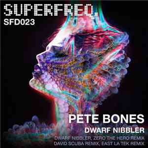 Pete Bones - Dwarf Nibbler EP download