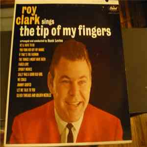Roy Clark - The Tip Of My Fingers download