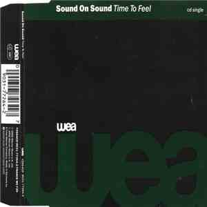 Sound On Sound - Time To Feel download