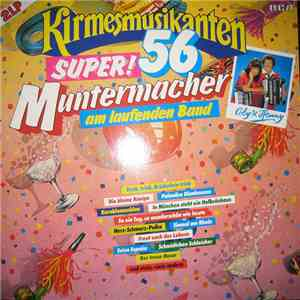 Various - Die Kirmesmusikanten - Super! 56 Muntermacher Am Laufenden Band download
